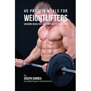 45-Protein-Meals-for-Weightlifters
