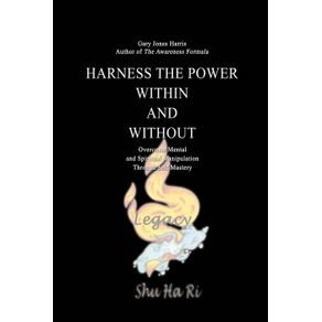 Harness-the-Power-Within-and-Without