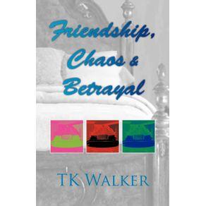 Friendship-Chaos---Betrayal