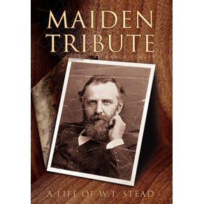 Maiden-Tribute