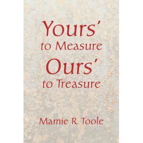 Yours-to-Measure-Ours-to-Treasure