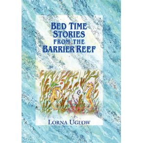Bed-Time-Stories-from-the-Barrier-Reef