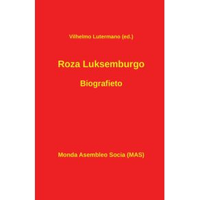 Roza-Luksemburgo.-Biografieto