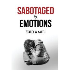 Sabotaged-by-Emotions