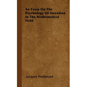 An-Essay-on-the-Psychology-of-Invention-in-the-Mathematical-Field