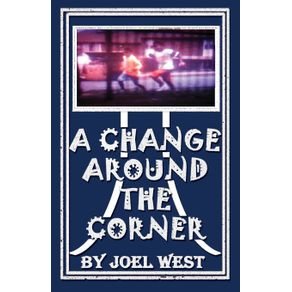 A-Change-Around-the-Corner