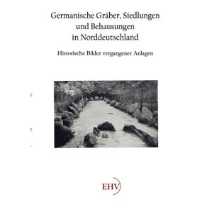 Germanische-Graber-Siedlungen-und-Behausungen-in-Norddeutschland