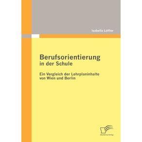 Berufsorientierung-in-der-Schule---ein-Vergleich-der-Lehrplaninhalte-von-Wien-und-Berlin