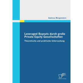Leveraged-Buyouts-durch-gro-e-Private-Equity-Gesellschaften