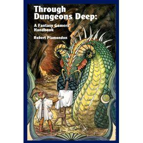 Through-Dungeons-Deep