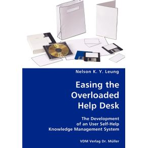 Easing-the-Overloaded-Help-Desk--The-Development-of-an-User-Self-Help-Knowledge-Management-System