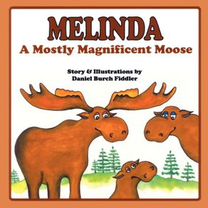 Melinda-a-Mostly-Magnificent-Moose