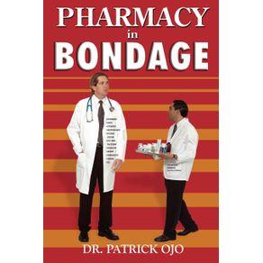 Pharmacy-in-Bondage