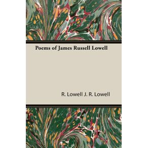 Poems-of-James-Russell-Lowell