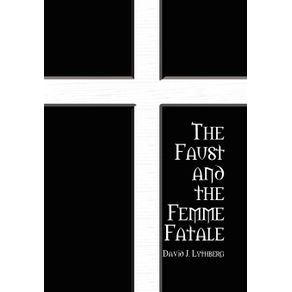 The-Faust-and-the-Femme-Fatale