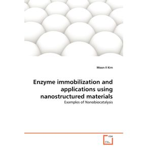 Enzyme-immobilization-and-applications-using-nanostructured-materials