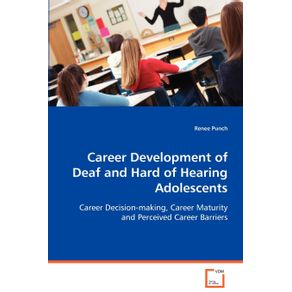 Career-Development-of-Deaf-and-Hard-of-Hearing-Adolescents