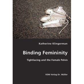 Binding-Femininity