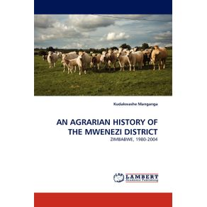 An-Agrarian-History-of-the-Mwenezi-District