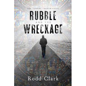 Rubble-and-the-Wreckage