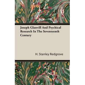 Joseph-Glanvill-And-Psychical-Research-In-The-Seventeenth-Century