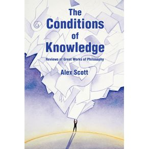 The-Conditions-Of-Knowledge
