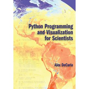 Python-Programming-and-Visualization-for-Scientists