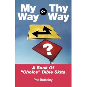 My-Way-or-Thy-Way