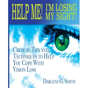 Help-Me--I-Am-Losing-My-Sight-