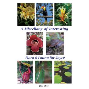 A-Miscellany-of-Interesting-Flora---Fauna-for-Joyce