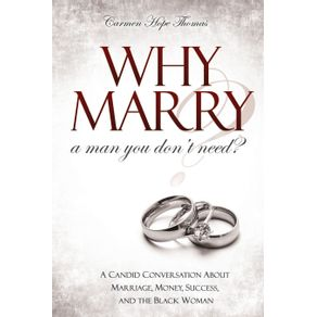 Why-Marry-a-Man-You-Dont-Need
