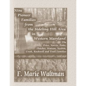 Nine-Pioneer-Families-from-the-Sideling-Hill-Area-in-Western-Maryland