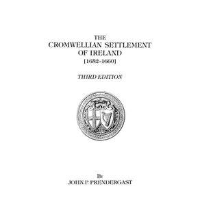 The-Cromwellian-Settlement-of-Ireland--1652-1660-