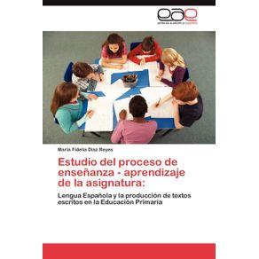 Estudio-del-Proceso-de-Ensenanza---Aprendizaje-de-La-Asignatura