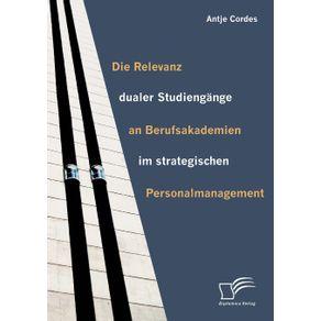Die-Relevanz-dualer-Studiengange-an-Berufsakademien-im-strategischen-Personalmanagement
