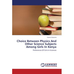 Choice-Between-Physics-And-Other-Science-Subjects-Among-Girls-In-Kenya