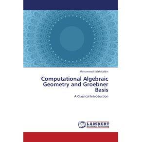 Computational-Algebraic-Geometry-and-Groebner-Basis