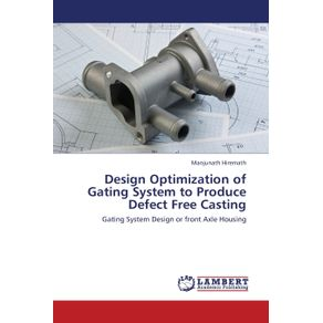 Design-Optimization-of-Gating-System-to-Produce-Defect-Free-Casting