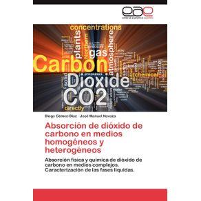Absorcion-de-Dioxido-de-Carbono-En-Medios-Homogeneos-y-Heterogeneos