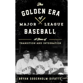 The-Golden-Era-of-Major-League-Baseball