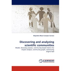 Discovering-and-Analyzing-Scientific-Communities