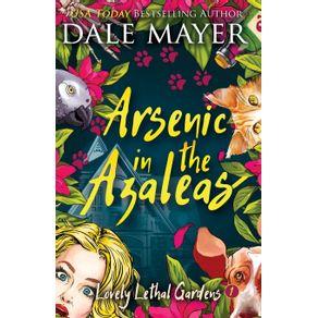 Arsenic-in-the-Azaleas