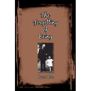 The-Forgetting-of-Being