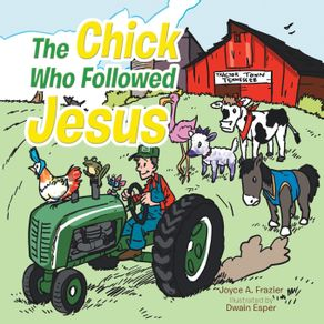 The-Chick-Who-Followed-Jesus