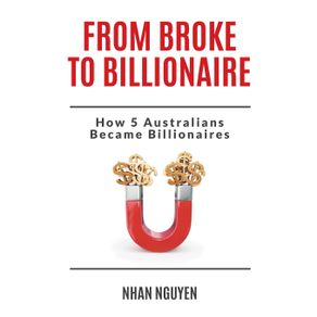From-Broke-to-Billionaire