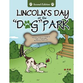 Lincolns-Day-At-The-Dog-Park-Second-Edition