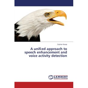 A-uni-ed-approach-to-speech-enhancement-and-voice-activity-detection