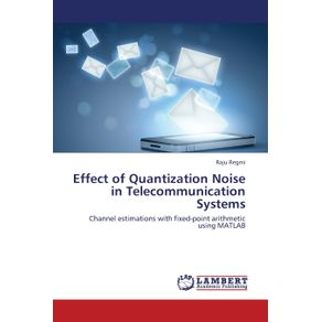 Effect-of-Quantization-Noise-in-Telecommunication-Systems