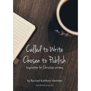 Called-to-Write-Chosen-to-Publish