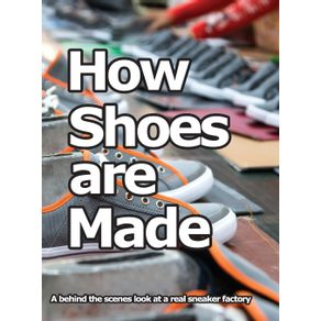 How-Shoes-are-Made